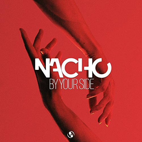 Nacho - By Your Side