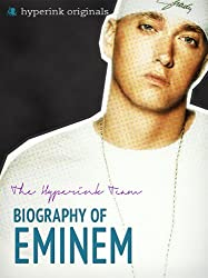 Biography of Eminem (Eminem Bio) (English Edition)