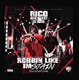 Robbin Like I'm Stain (No Pen No Pad)