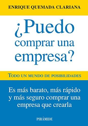 ¿Puedo comprar una empresa? (Empresa Y Gestión) por Enrique Quemada Clariana