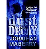 (DUST & DECAY) BY [MABERRY, JONATHAN](AUTHOR)PAPERBACK