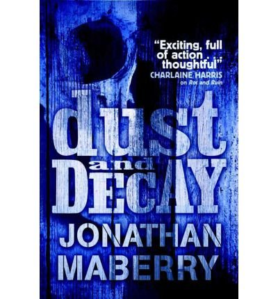 [(Dust & Decay)] [ By (author) Jonathan Maberry ] [September, 2011]