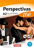 Perspectivas ¡Ya! - Aktuelle Ausgabe: A2 - Kurs- und Übungsbuch mit Vokabeltaschenbuch und Lösungsheft: Mit zwei CDs