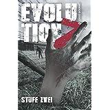Evolution Z: Stufe Zwei