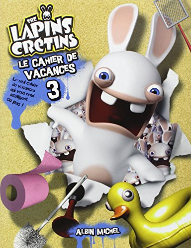 CAHIER DE VACANCES LAPINS CRETINS 3