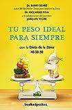 Tu peso ideal para siempre (Books4pocket crec. y salud)
