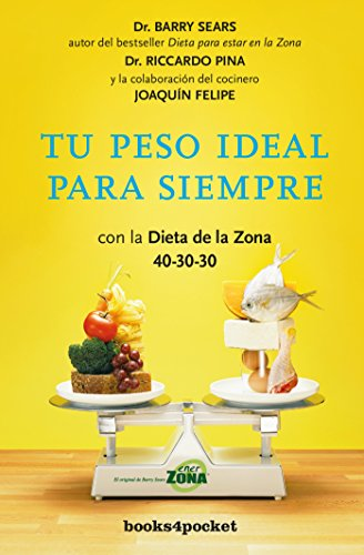 tu-peso-ideal-para-siempre-forever-slim-with-the-zone-diet