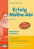 Erfolg im Mathe-Abi Hessen Basiswissen Grundkurs: Übungsbuch Analysis Geometrie Stochastik Mit vielen hilfreichen Tipps und ausführlichen Lösungen