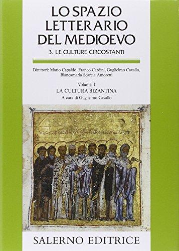 Lo spazio letterario del Medioevo. Le culture circostanti: 1