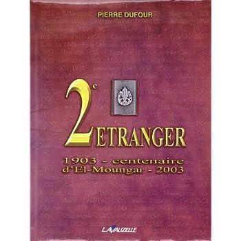 2e Régiment Etranger : 1903 - centenaire d'El-Moungar - 2003