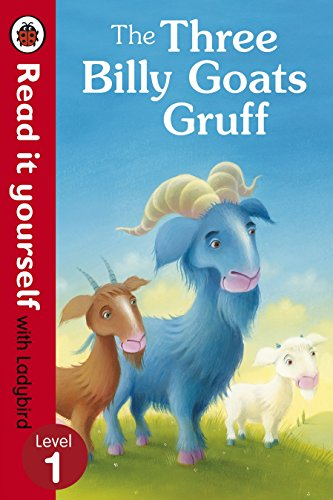 The three billy goats Gruff.