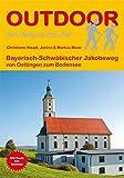 Bayerisch-Schwäbischer Jakobsweg von Oettingen zum Bodensee (OutdoorHandbuch)