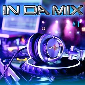 In Da Mix, Vol. 1 [Explicit]