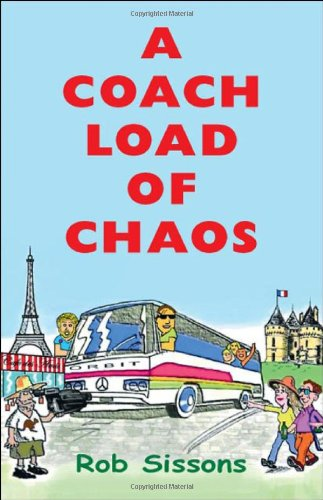 A Coach Load of Chaos Cover Image