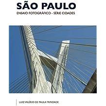 Sao Paulo: Ensaio Fotografico