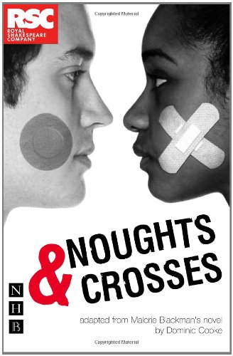 Noughts & Crosses (Royal Shakespeare Company)