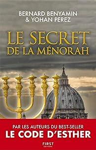 Le secret de la ménorah par Bernard Benyamin