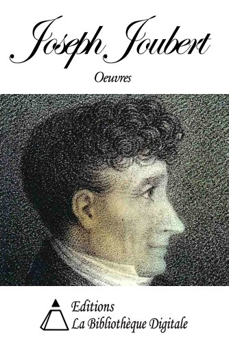 Oeuvres de Joseph Joubert (French Edition)