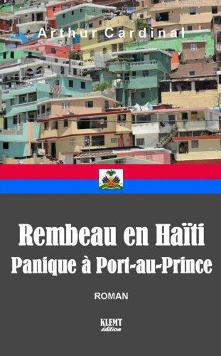 Lire en ligne Rembeau en Haïti (Panique à Port-au-Prince) epub, pdf