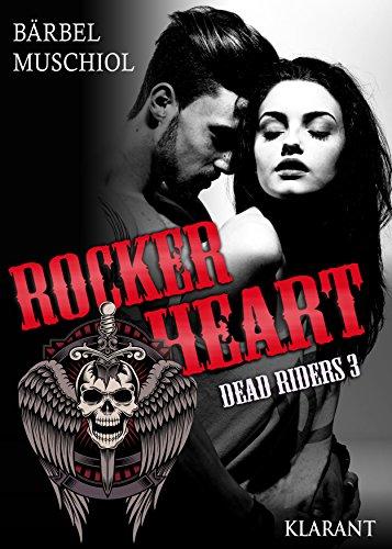 Rocker Heart. Dead Riders 3