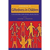 [Handbook of Giftedness in Children: Psycho-educational Theory, Research, and Best Practices] (By: Steven I. Pfeiffer) [published: April, 2008]