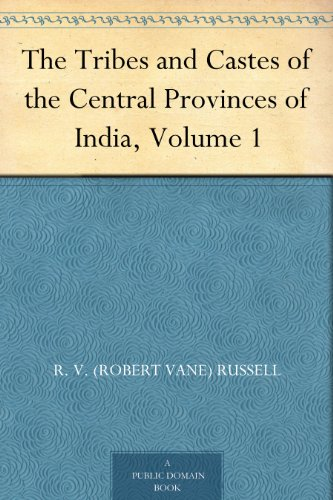 The Tribes and Castes of the Central Provinces of India, Volume 3