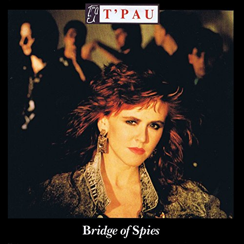Bridge Of Spies - T'pau
