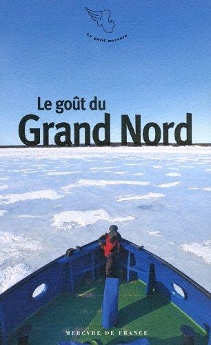 Le goût du Grand Nord
