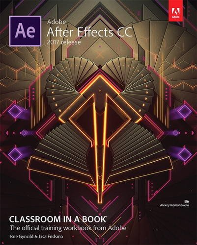 adobe-after-effects-cc-classroom-in-a-book-2017-release-classroom-in-a-book-adobe