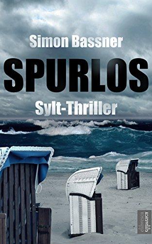 Buchseite und Rezensionen zu 'Spurlos: Sylt-Thriller' von Simon Bassner