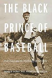 The Black Prince of Baseball: Hal Chase and the Mythology of the Game (English Edition)