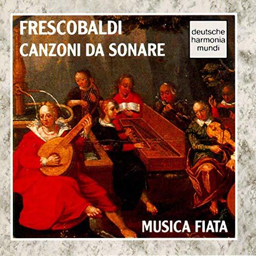 Frescobaldi: Canzoni da Sonare