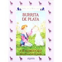 Media lunita nº 37. Burrita de plata (Infantil - Juvenil - Cuentos De La Media Lunita - Edición En Rústica)