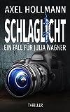 Schlaglicht - Ein Fall für Julia Wagner