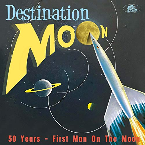 Destination Moon 50 Years-First Man on the Moon