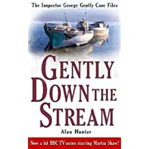 Gently Down the Stream (George Gently) by Mr Alan Hunter (2010-09-16)