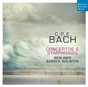 C.P.E. Bach: Concertos & Symphonies