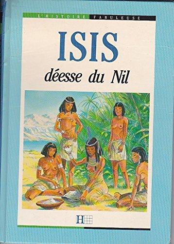 Isis, déesse du Nil par Anne Blanchard