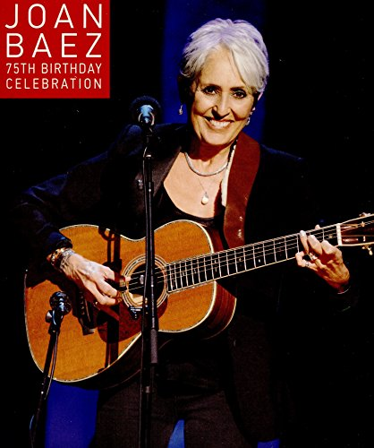 Joan Baez - 75th Birthday Celebration -