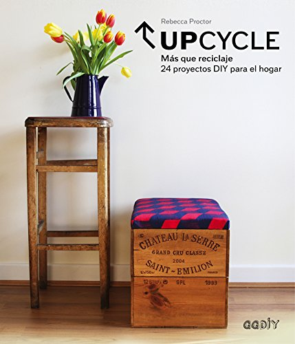 Upcycle. Más que reciclaje (GGDIY)