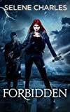 Forbidden, Tempted Series (Book 1) by Selene Charles