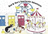 Bud & Roo's Spectacular Adventures (The Beach Book 1)