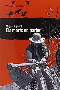 Els morts no parlen par  Miquel Aguirre Oliveras