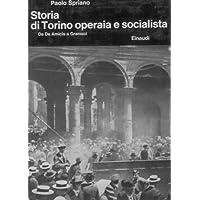 Storia di Torino operaia e socialista - Da De Amicis