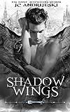 Shadow Wings by JC Andrijeski (2016-05-05)