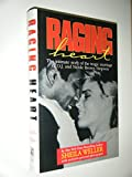 Raging Heart: Intimate Story of the Tragic Marriage of O.J.and Nicole Brown Simpson