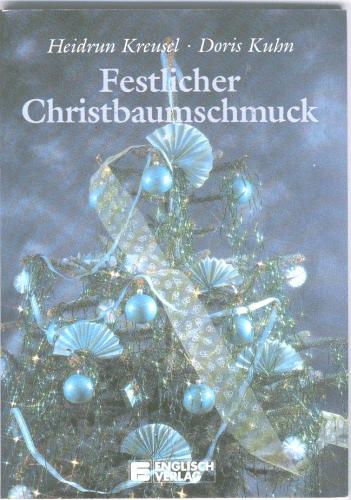 Festlicher Christbaumschmuck Amazon De Heidrun Kreusel Doris Kuhn