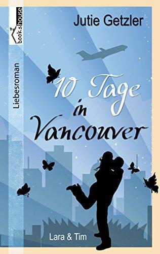 Lara & Tim - 10 Tage in Vancouver 1c von [Getzler, Jutie]
