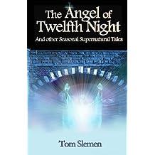 The Angel of Twelfth Night