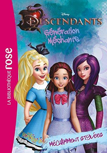 Descendants 04 - Méchamment stylées par Walt Disney company